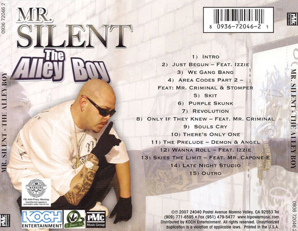 Mr. Silent - The Alley Boy Chicano Rap